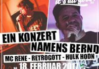 Braunschweig 18.Feb.: MC Rene, Retrogott & Hulk Hodn // it´s all good! #9